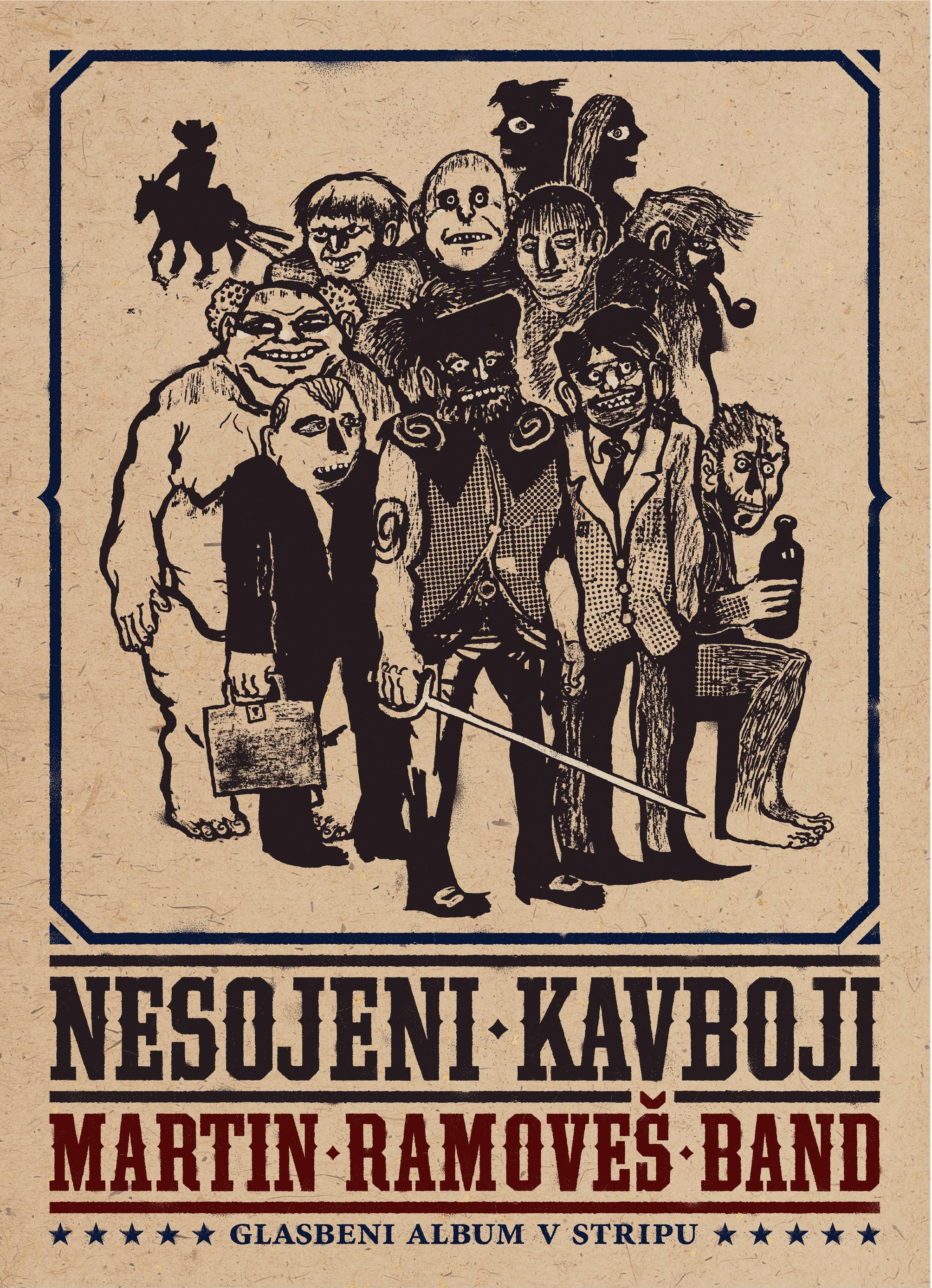 Martin Ramoveš Band - Nesojeni kavboji (2014)